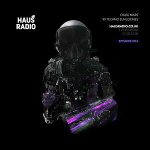 Craig Mars - Techno Buhloones Episode 3 - HausRadio.co.uk (240119)