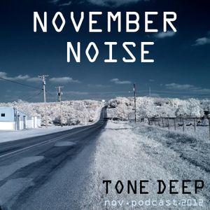 November Noise by Tone Deep (Nov Podcast 2012)