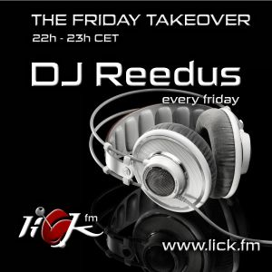 The Friday Takeover with DJ Reedus - 17th May 2019