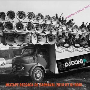 Mixtape ressaca de Carnaval 2018 by Dj Doni
