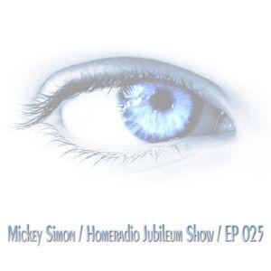Dream World Productions Presents - Mickey Simon-Home Radio Jubileum Show EP 025