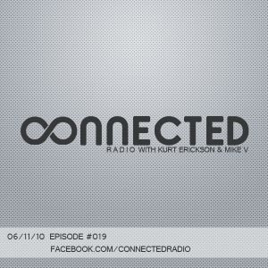 Connected Radio #019 (06/11/10)