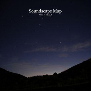 Soundscape Map #02 (Pleq Guest Mix)