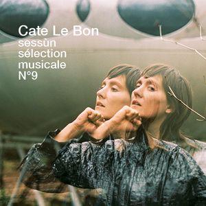 Cate Le Bon pour Sessùn - Sélection musicale n°9