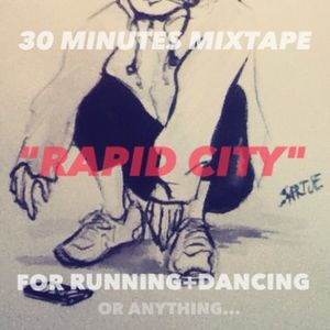 RAPID CITY MIXTAPE