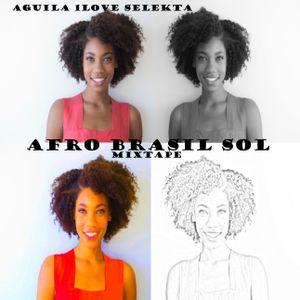 AfroBrasil Sol Mixtape-Aguila 1love 2015