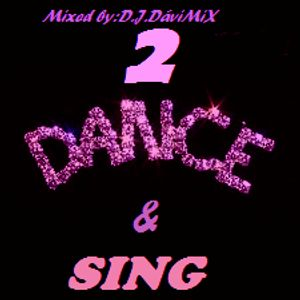 DANCE & SING 2