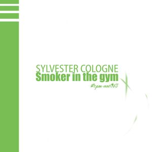 #cpm-net015 : Sylvester Cologne - Smoker in the gym