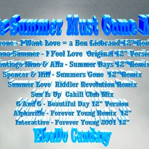 The Summer Must Come Mix -by- ElvaDo Candary