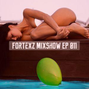 Fortexz Mixshow EP 011