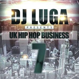 DJ Luga 'U.K Hip Hop Business Volume 7'