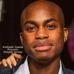 Kehinde Sonola Presents Deeply Serene Episode 14