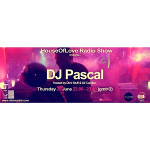 The HouseOfLove Radio Show by Dimi Stuff pres.Dj Pascal guest mix 25.6.15.mp3