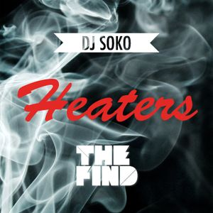 DJ Soko (of The Left) - Heaters