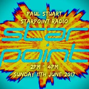 Paul Stuart Starpoint Radio - 2pm - 4pm - Sunday 11th June 2017