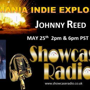 Johnny Reed UK RADIO SPECIAL the TEZ-MANIA INDIE EXPLOSION May 25, 2018 SHOWCASE RADIO UK