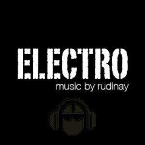 Electro Music mix (Rudinay) (Episode 3)