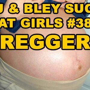 Preggers: RJ & Bley Suck At Girls ep 38