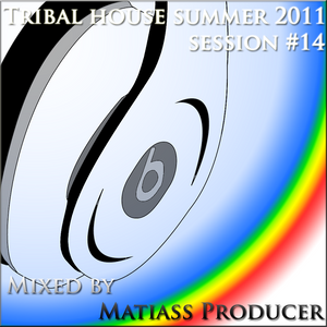 Tribal House Summer 2011 session no. 14