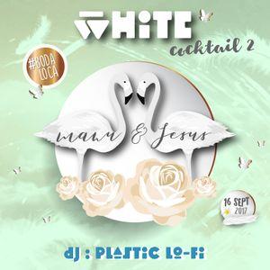WHITE PARTY - COCKTAIL 02 - PLASTIC LOFI