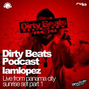 IAMLOPEZ Part 1 Live from Panama Sunrise Set Lavela