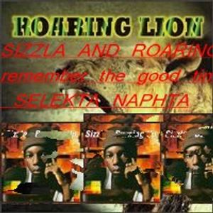 sizzla and roaring lion remember the good time mix  selekta naphta