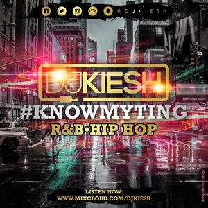 KnowMyTing R&B Hip Hop