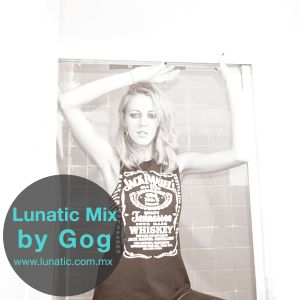 Lunatic Mix by Gog (Louder Music)
