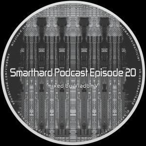 Smarthard Podcast Episode 20 by VladbmV