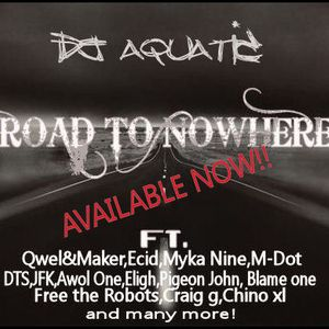 Dj Aquatic-Road To Nowhere 2011