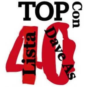 35 Dave As - Repaso Lista Top 40 Jueves 21 de Septiembre de 2017