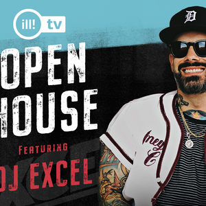 EXCEL - IllVibe Presents Open House on Twitch (09-04-20)