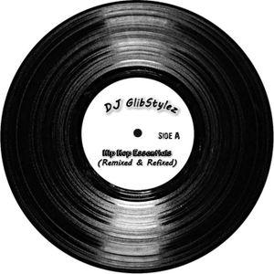DJ GlibStylez - Oldschool Hip Hop Essentials Vol.2 (Remixed & Refixed)