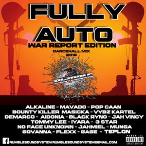 FULLY AUTO - RUMBLE SOUND MIX WAR REPORT EDITION 2016