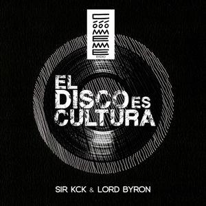 """Radio Cómeme - """"El Disco es Cultura"""" 16 by Sir KcK & Lord Byron"""