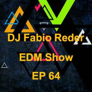 DJ FABIO REDER - EDM SHOW 64 2016