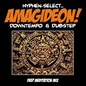 "Hyphen-Select: ""Amagideon"" (2xMix)"