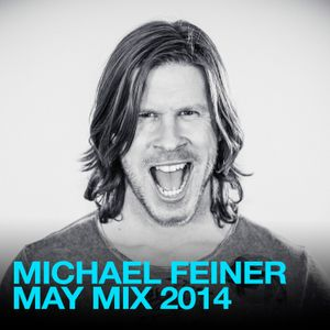 Michael Feiner - May Mix 2014