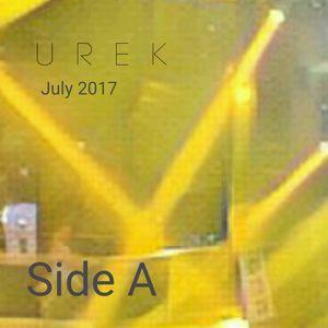Urek - July 2017 Side A