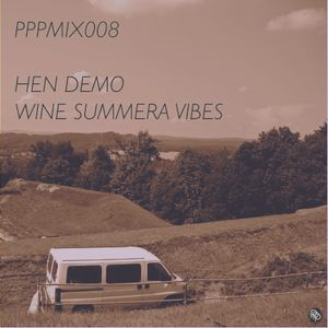 PPPMIX008-'Wine Summera Vibes'-Hen Demo