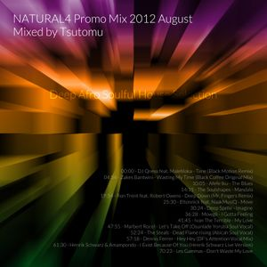 NATURAL4 Promo mix 2012 August Mixed by Tsutomu