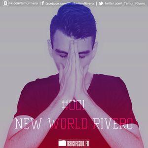 Temur Rivero - New World Rivero 001