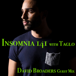 Insomnia 141 with Taglo (David Broaders Guest Mix)