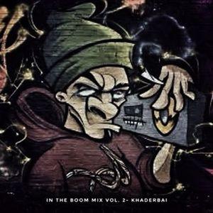 In The Boom Mix Vol. 2- khaderbai