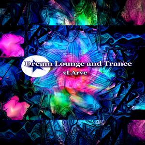 xLArve 2015 Melodic chill Lounge Psybient mix