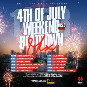 105.3 THE BEAT PRESENTS: 4TH OF JULY WEEKEND BEATDOWN MIX   IG: @CLIF.THA.SUPA.PRODUCER