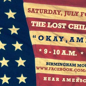 THE LOST CHILD, EPISODE 163: OKAY, AMERICA! (A July Fourth Holiday Weekend Music Special)