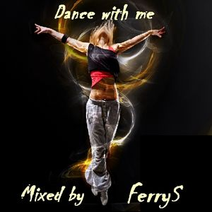 FerryS_-_Dance_with_me.