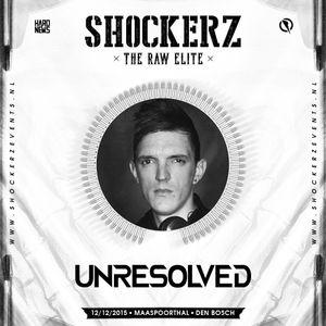 Unresolved @ Shockerz 2015 - Future Elite - Warm Up Mix