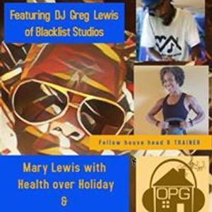 OPG Radio (DJ Greg Lewis & Mary Lewis) 12-13-16